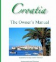 Croatia: The Owner's Manual 2006