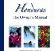 Honduras: The Owner's Manual 2007