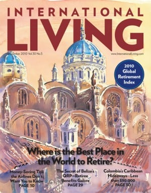 International Living's Global Retirement Index: The Best Places in the World to Retire in 2010