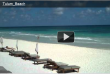 Video Postcard: The Beach at Tulum, Mexico