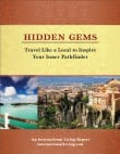 Hidden Gems: Travel Like a Local to Inspire Your Inner Pathfinder