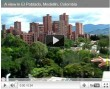 Video of El Poblado: The Most Exclusive Neighborhood of Medellin, Colombia