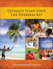 Ultimate Fund Your Life Overseas Kit