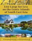 Live Large for Less on the Exotic Islands of South East Asia 2012