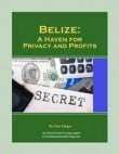Special Bonus #1: Belize: Haven for Privacy and Profits