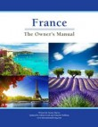 France: The Owner's Manual 2012