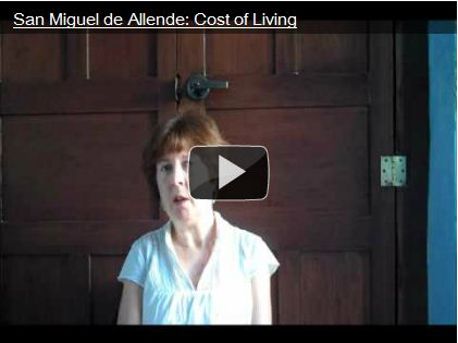 Video: The Cost of Living in San Miguel de Allende, Mexico