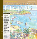 Retire to France or Malaysia: International Living's December Magazine is Now Online