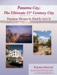 Panama City: The Ultimate 21st Century City