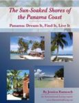 The Sun-Soaked Shores of the Panama Coast 2011