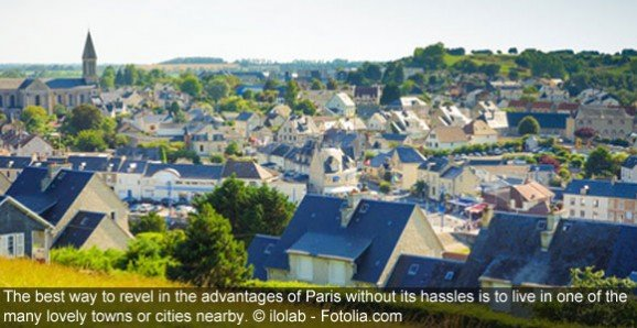 Five Fabulous Towns—One Hour From Paris