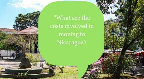 """""""What are the costs involved in moving to Nicaragua?"""