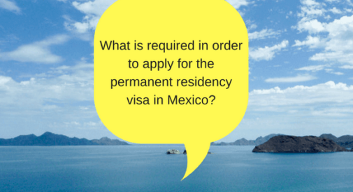 What is required in order to apply for the permanent residency visa in Mexico