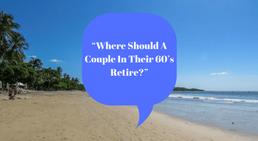 Where Should A Couple In Their 60'S Retire