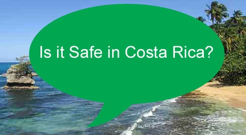 Safety in Costa Rica