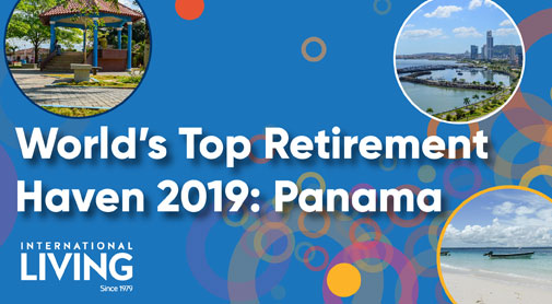 Panama: The World's Best Retirement Haven 2019